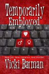 Cover-VickiBatman-TemporarilyEmployed_w8210_300