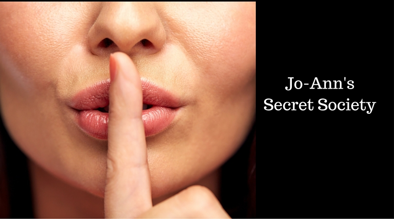 Jo-Ann'sNot so SecretSecret Society