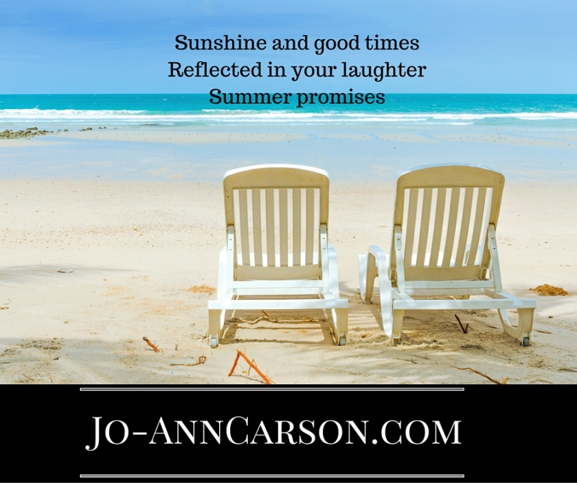Sunshine and good timesReflected in your laughterSummer promises