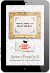 steven-pressfield_nobody-wants-to-read-your-shit