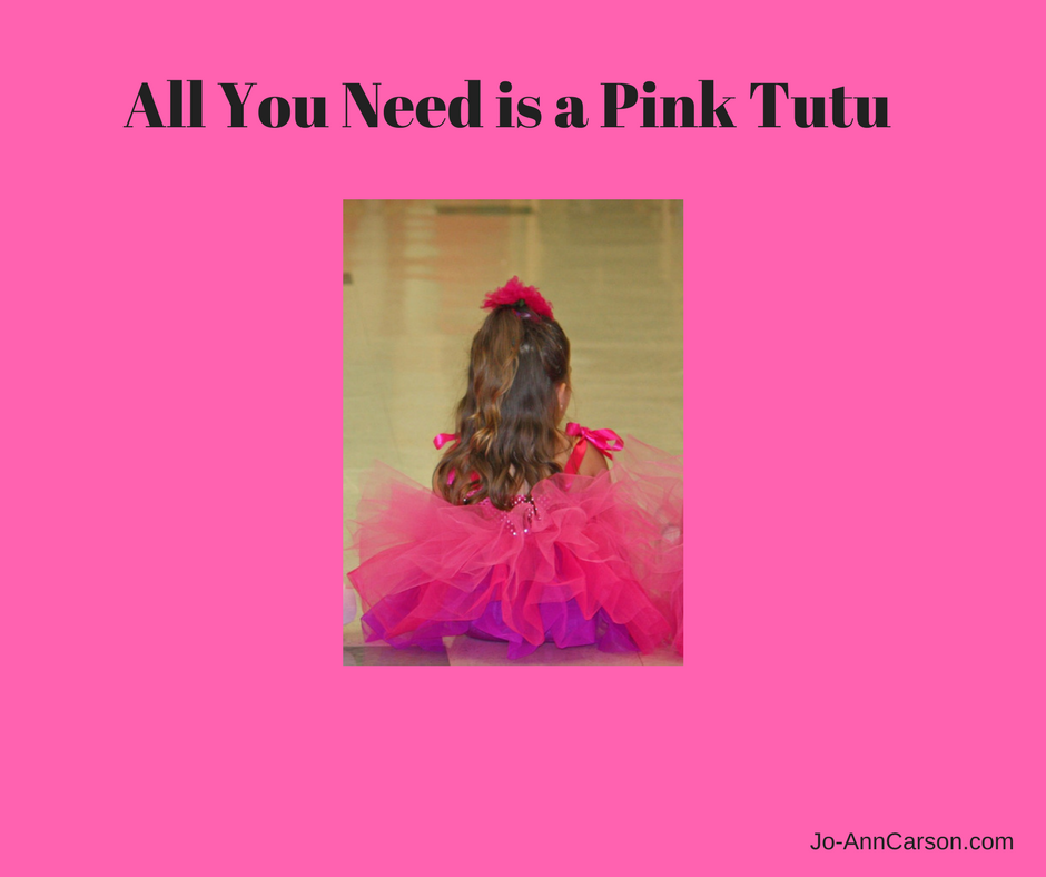 All You Need is a Pink Tutu