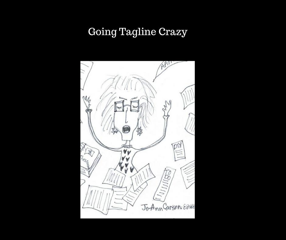 Tagline Crazy #Mondayblogs